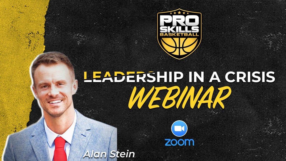 Pro Skills Basketball Leadership in a Crisis Webinar