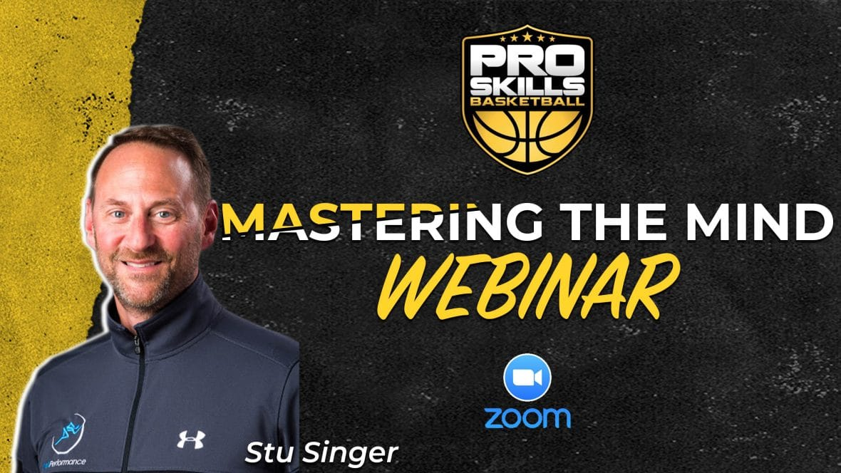 Pro Skills Basketball Mastering the Mind Webinar